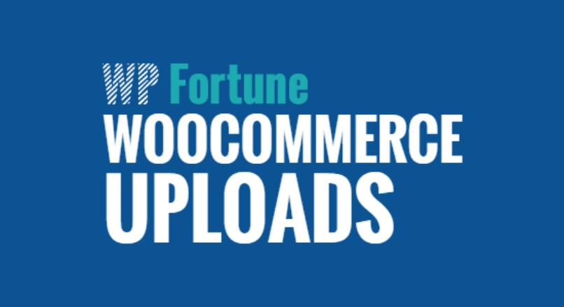 WP Fortune – WooCommerce Uploads v1.2.8
