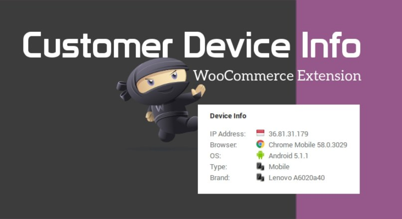 Customer Device Info — WooCommerce Plugin
