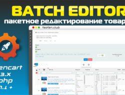 Batch Editor пакетное редактирование товаров Opencart 3 php7.1 FIX